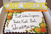 Cake Wrecks: When Professional Cakes Go Hilariously Wrong-ExLibrary