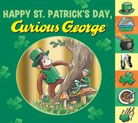 Happy St. Patricks Day, Curious George tabbed board book by H. A. Rey