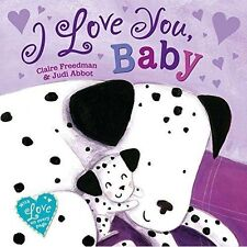 I Love You Baby by Claire Freedman (Paperback, 2017)