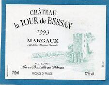 MARGAUX VIEILLE ETIQUETTE CHATEAU LA TOUR DE BESSAN 1993 75 CL   §15/11/16§