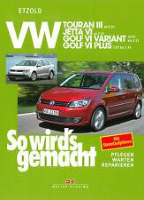 VW GOLF 6 PLUS Touran Jetta Reparaturbuch Jetzt helfe ich mir selbst Handbuch
