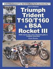 HOW TO RESTORE TRIUMPH TRIDENT T150/T160 & BSA ROCKET III - ROOKE, CHRIS - NEW P