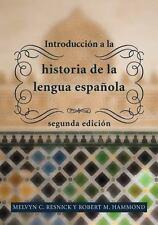 Introducción a la historia de la lengua española, segunda edición: Introducción