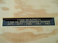 New listing Tom Watson The Open 5X Champion Nameplate For A Golf Flag Display Case 1.5X8