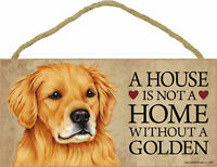 A house is not a home without a Golden Wood Retriever Puppy Dog Sign Made in USA