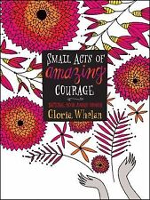 Small Acts of Amazing Courage by Whelan, Gloria in Used - Very Good