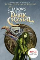 BOOK KIDS - Shadows Of The Dark Crystal - Paperback