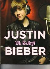JUSTIN BIEBER OH BABY! TRIUMPH BOOKS 2010 BIOGRAPHY COLOR PHOTOS BIEBER FEVER!