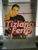 POSTER TIZIANO FERRO ROSSO RELATIVO ORIGINALE PRIMA TOURNEE 2002 cm 100 x cm 70