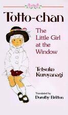 Totto-Chan: The Little Girl at the Window, Kuroyanagi, Tetsuko, Good Book