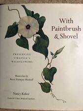 With Paintbook and Shovel Preserving Virginia's Wildflowers Petersburg VA, Book