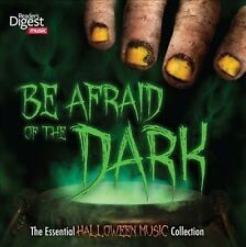 Readers Digest BE AFRAID OF THE DARK - THE ESSENTIAL HALLOWEEN MUSIC COLLECTION!