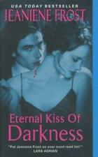 Eternal Kiss of Darkness (Night Huntress World, Band 2) von Frost, Jeaniene