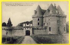 cpa Bretagne BROUALAN (Ille et Vialine) Le CHÂTEAU Médiéval de LANDAL Castle