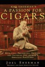 Nat Sherman's a Passion for Cigars: Selecting, Preserving, Smoking, and Savorin