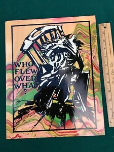 Who Flew Over What original art POSTER-Board Signed by KEN KESEY COA