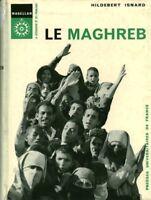 Livre ancien le maghreb Hilde Isnard 1966 presses universitaires de France book