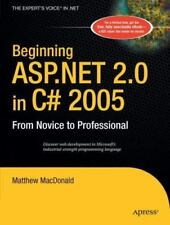 Beginning ASP.Net 2.0 in C# 2005: From Novice to Professional (Paperback or Soft