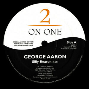 """George Aaron / The Armed Gang – Silly Reason / Love Shot     New Vinyl 12"""""""