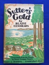 SUTTER'S GOLD - FIRST AMERICAN EDITION BY BLAISE CENDRARS