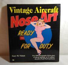 VINTAGE AIRCRAFT NOSE ART BY GARY M VALANT - OVER 1000 PHOTOS - HARDBACK 1992