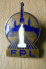 BADGE- F.P.L (metal,apx. 2.8x1.8 cm)