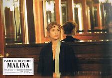 AF Malina (Isabelle Huppert)