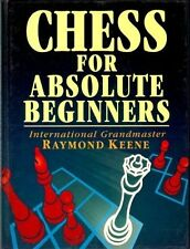 Chess for Absolute Beginners (Batsford chess book),Raymond Keene