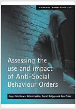 Assessing the use and impact of Anti-Social Behaviour Orders (Researching Crimi