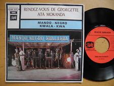 "MANDO NEGRO KWALA KWA Rendez-Vous De Georgette 45 7"" single 1971 France EX"