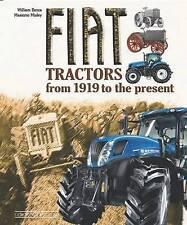 Fiat Tractors from 1919 to the Present by William Dozza, Massimo Misley (Hardback, 2011)