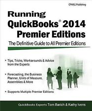 Running QuickBooks 2014 Premier Editions: The Only Definitive Guide to the Premi