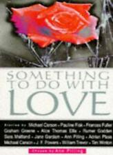 Something to Do with Love,Ann Pilling