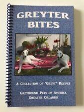Greyter Bites Cookbook (Greyhound Adoption)