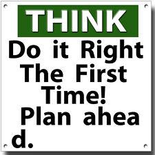 Credo che farlo giusto la prima volta pianificare metallo sign.instrucional BUFFO segnale.
