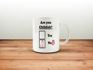 Are you Childish Fun Joke mug,tea,coffee funny humour, ideal gift christmas