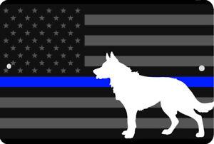K-9 LAW ENFORCEMENT Thin Blue Line USA flag Sign 8 x 12 Emblem