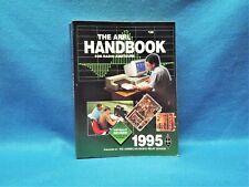 Arrl 1995 Amateur Radio Handbook, excellent condition. $ Sale Sale $