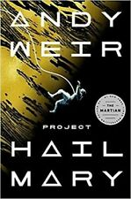 Project Hail Mary a Novel by Andy Weir (2021, Hardcover)