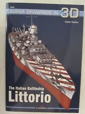 Kagero - The Italian Battleship Littorio (Super Drawings in 3D)