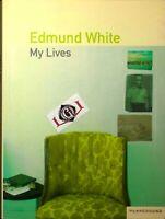 MY LIVES Edmund White edizioni Playground 2007
