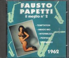 """FAUSTO PAPETTI - RARO CD FUORI CATALOGO 1992 """" IL MEGLIO N.2 """""""