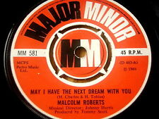 "MALCOLM ROBERTS - MAY I HAVE THE NEXT DREAM WITH YOU     7"" VINYL"