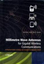 Millimetre Wave Antennas for Gigabit Wireless Communications : A Practical...