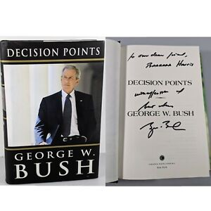 """George W. Bush President Signed Book """"Decision Points"""" Inscribed - 2010"""