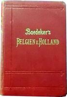 Belgien und Holland nebst dem Großherzogtum Luxemburg.  Baedeker's.  1904