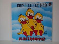 "ELECTRONICA'S - DANCE LITTLE BIRD 12"" LP PHILIPS (L4927)"