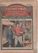 Gastone Simoni L' ULTIMO PIRATA  Sonzogno 1-60  1930/31