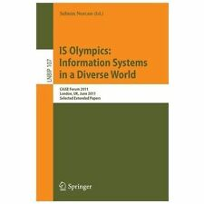 IS Olympics: Information Systems in a Diverse World : CAiSE Forum 2011,...