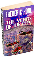 Frederik Pohl ⚫ The Years of the City ⚫ (1995) (Paperback) (VG+)